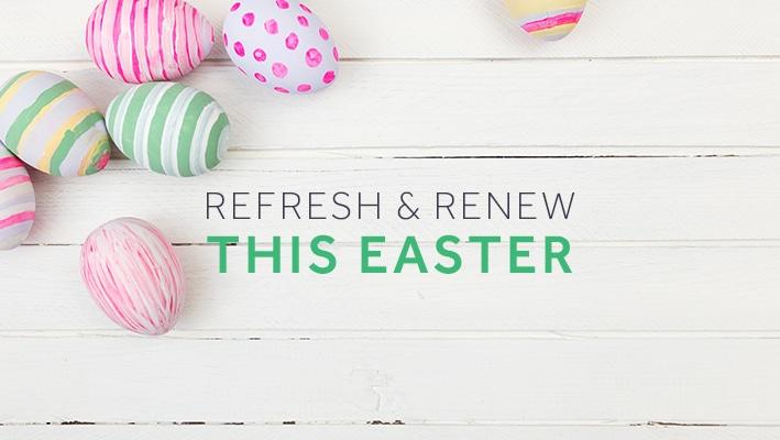 refresh renew easter