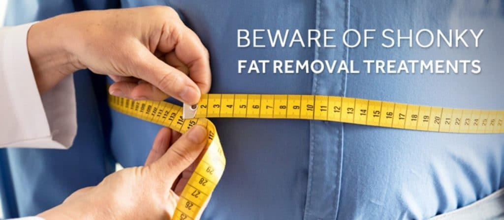 shonky fat removal